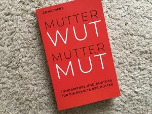 "Buchtitel ""Mutterwut - Muttermut"""