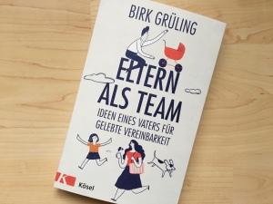 """Buchtitel Birk Grüling """"Eltern als Team"""""""