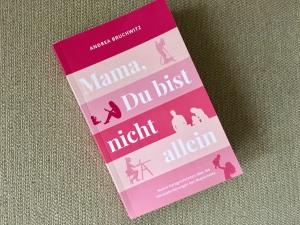 """Buchcover """"Mama, du bist nicht allein"""""""